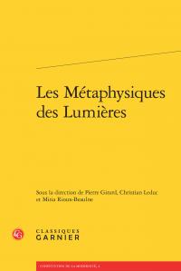 Les métaphysiques des Lumières